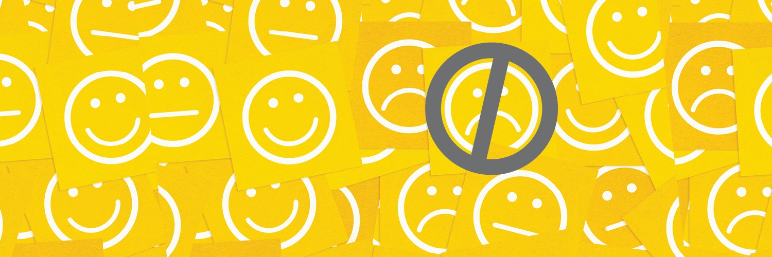 is the customer always right - smiley faces with grey circle and slash